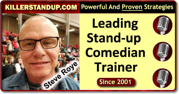 Steve Roye: Comedian And Stand-up Comedy Expert